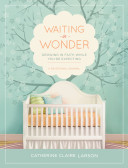 Waiting in Wonder Book