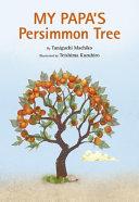 My Papa s Persimmon Tree PDF