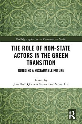 The Role of Non State Actors in the Green Transition