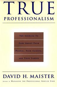 True Professionalism Book