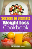 Secrets to Ultimate Weight Loss Cookbook PDF