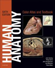 Human Anatomy  Color Atlas and Textbook E Book PDF