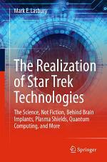 The Realization of Star Trek Technologies