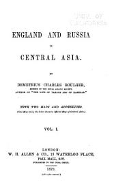 England and Russia in Central Asia: Volume 1