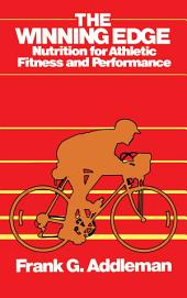 Winning Edge: Nutrition for Athletic Fitness and Performance