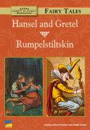 Hansel and Gretel, Rumpelstiltskin