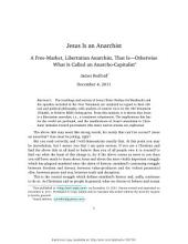 Jesus Is an Anarchist: A Free-Market, Libertarian Anarchist, That Is—Otherwise What Is Called an Anarcho-Capitalist