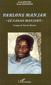 Parlons Manjak: Langue de Guinée-Bissau