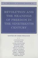 Revolution and the Meanings of Freedom in the Nineteenth Century PDF