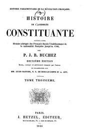 Histoire parlementaire de la révolution Française...: Par P. J. B. Buchez. Revue, corrigée et entièrement remaniée par l'auteur en collaboration avec M. M. Jules Bastide, E. S. de Bois-Le-Comte et A. Ott, Volume3,Numéro3