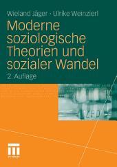 Moderne soziologische Theorien und sozialer Wandel: Ausgabe 2