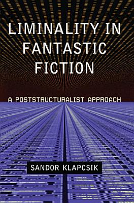 Liminality in Fantastic Fiction PDF