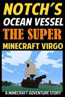 Notch's Ocean Vessel: the Super Minecraft Virgo