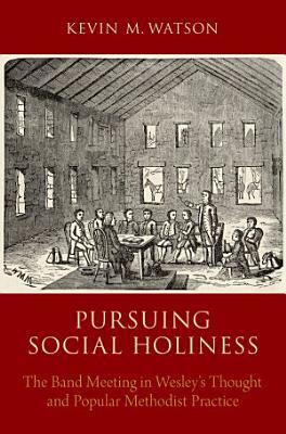 Pursuing Social Holiness PDF