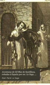 Aventuras de Gil Blas de Santillana, robadas á España por mr. Le Sage, restituidas á su lengua nativa por un español zeloso [signing himself Joaquin Federico Issalps].