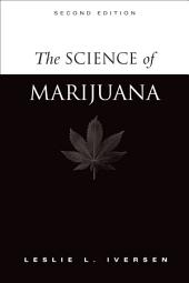 The Science of Marijuana: Edition 2
