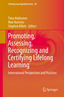 Promoting, Assessing, Recognizing and Certifying Lifelong Learning