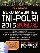 Buku Babon Tes TNI-POLRI 2015 SISTEM CAT