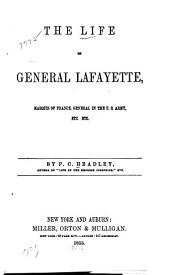 The life of General Lafayette ...