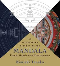 An Illustrated History of the Mandala PDF