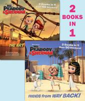 Friends from Way Back! / The Art of Flying! (Mr. Peabody & Sherman)