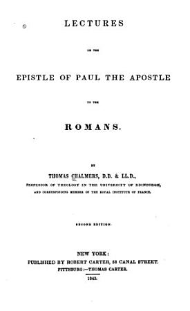 Lectures on the Epistle of Paul the Apostle to the Romans PDF
