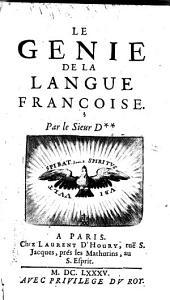 Le Génie De La Langue Françoise: Volume1