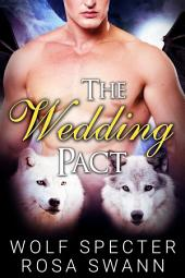 The Wedding Pact (The Baby Pact Trilogy #2): Mpreg Alpha Beta Omega M/M/M Menage Shifter Gay Romance