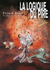 Pacush Blues T08: Sentence huitième - La logique du pire