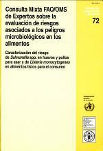 Consulta Mixta FAO/OMS de Expertos Sobre la Evaluacion de Riesgos Asociados a los Peligros Microbiologicos en los Alimentos