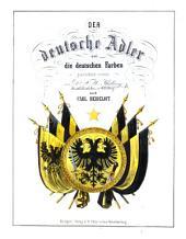 Der deutsche Adler und die deutschen Farben geschichtlich erörtert