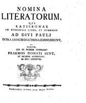 Nomina literatorum, qui Ratisbonae in Regio Bavarico Lyceo et Gymnasio ad Divi Pauli intra annum doctrina eminuerunt, et eorum, qui in eodem gymnasio praemiis donati sunt et proxime accesserunt: 1788