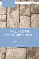 Paul and the Hermeneutics of Faith PDF