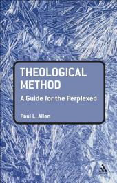 Theological Method: A Guide for the Perplexed