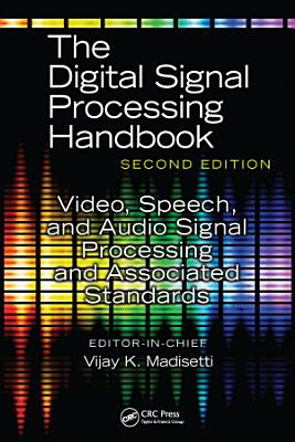 Video  Speech  and Audio Signal Processing and Associated Standards PDF