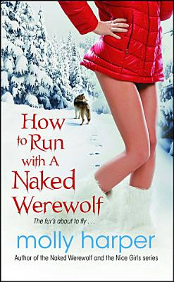How to Run with a Naked Werewolf PDF