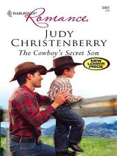 The Cowboy's Secret Son: A Single Dad Romance