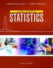 A First Course in Statistics: Edition 12