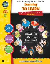 21st Century Skills - Learning to Learn Big Book Gr. 3-8+