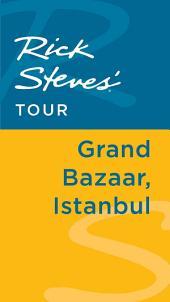 Rick Steves' Tour: Grand Bazaar, Istanbul