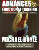 Advanced [sic] in Functional Training