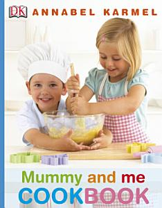 Mummy and Me Cookbook Book