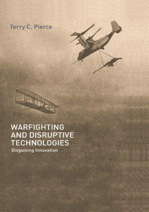 Warfighting and Disruptive Technologies