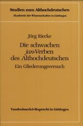 """Die schwachen """"jan""""-Verben des Althochdeutschen: ein Gliederungsversuch"""