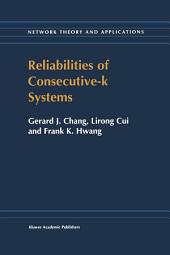 Reliabilities of Consecutive-k Systems