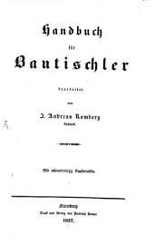 Handbuch für Bautischler: Mit 48 Kupfern