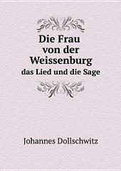 Die Frau von der Weissenburg