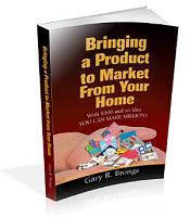 Bringing a Product to Market from Your Home PDF