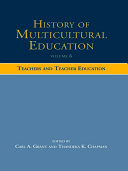History of Multicultural Education: Teachers and teacher education