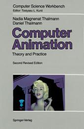 Computer Animation: Theory and Practice, Edition 2